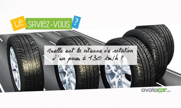 Quelle est la vitesse de rotation d'un pneu à 130 km/h ?